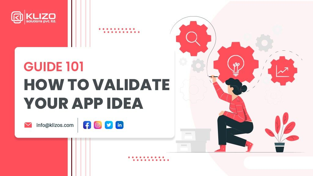 Guide 101 to validate your app idea - Klizo Solutions