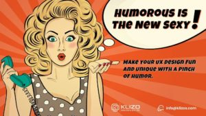 Humorous is the new sexy - humor in ux design