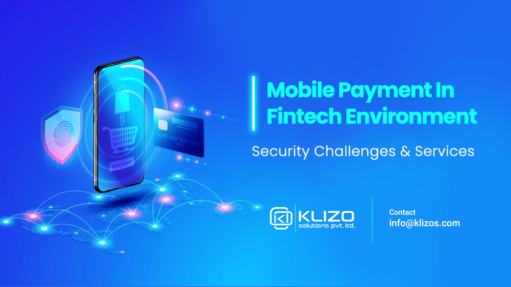 Guide 101: Mobile Payment In Fintech Environment 1